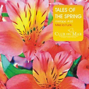 Tales of the spring Vol.4 - Club del Mar radioshow