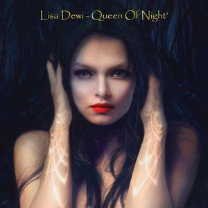 Lisa Dewi - Queen Of Night'