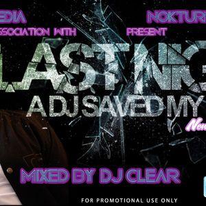 Last Night A DJ Saved My Life (NJ Edition) - DJ Clear