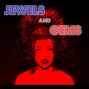 Jewels & Gems #91 w/ Natasha Jewels 7/28/17 littlewaterradio.com
