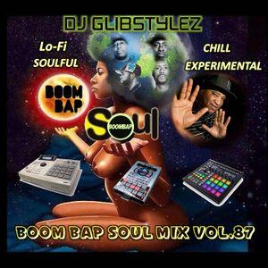DJ GlibStylez - Boom Bap Soul Mix Vol.87 (Chill Hip Hop Soul & Lo-Fi Beats)