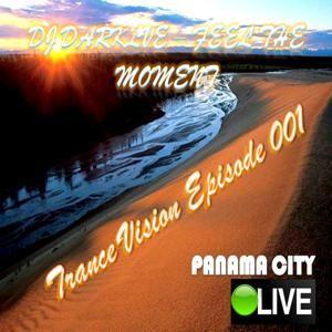 DJDARKLIVE Prsnt- TranceVision Episode 001 -Feel the Moments