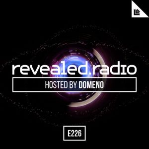 Revealed Radio 226 - DOMENO