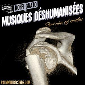 Musiques Déshumanisées 9