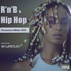 RnB & Hip Hop Exclusives Winter 2016 [Full Mix]