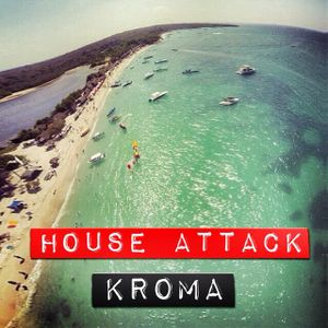 Kroma@HouseAttack09/abril2014