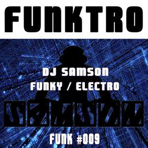DJ Samson - Funktro (#009)