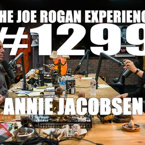 #1299 - Annie Jacobsen
