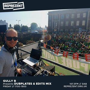Gully B / 'Dubplates & Edits' Mix   14th May 2021