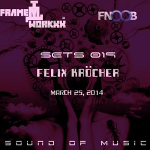 Felix Krocher - FRAME WORKXX SETS 019: MARCH 25, 2014