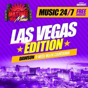 Matinee USA Music 24/7 - Las Vegas Edition - DAWSON - Daytime Set