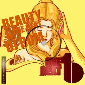 Beauty & The Beat Show #002 | DJ Bom @ One Beat Radio