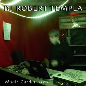 DJ Robert Templa - Magic Garden 2017