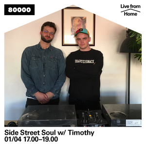 Side Streel Soul Nr. 06 w/ Timothy (Live from Home)