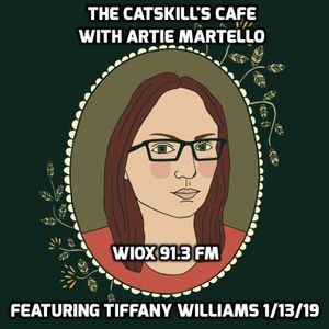 The Catskills Cafe featuring Tiffany Williams (1/13/10)