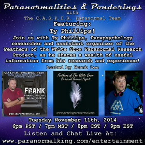 Paranormalities & Ponderings Radio Show featuring parapsychology researcher Ty Phillips!