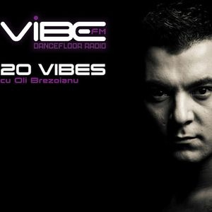 20 VIBES Chart 004 - 12.10.2013 | Oli Brezoianu @ Vibe FM