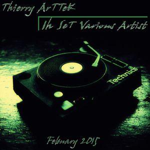 Thierry ArTTeK - 1h SeT Various ArTisT - February 2015 @ Spain Private Event