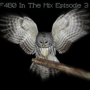 F4B0 In The Mix Episode 3