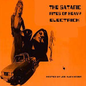 Show 4. The Satanic Rites of Heavy Electrick