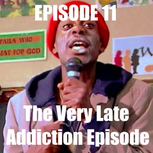 D1Pcast Episode 11 - The Very Late Addiction Episode (Ft. Boyle5150)