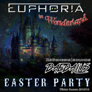 Daedalus Dj - Easter Party -  Special Edition - Euphoria in Wonderland