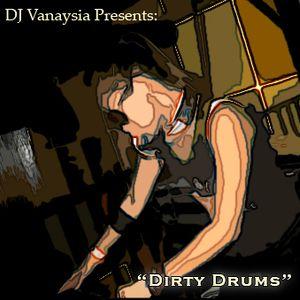 DJ Vanaysia - Dirty Drums