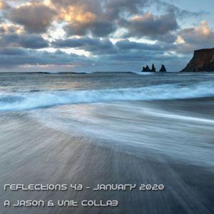 Reflection 43 - January 2020 (a Jason & unit collab)