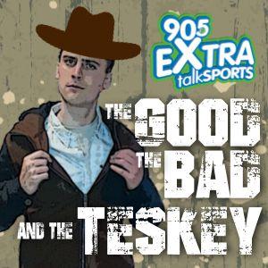 The Good,The Bad, The Teskey June 14th
