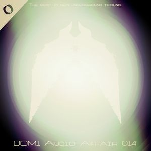 DOM1 - Audio Affair Broadcast 014