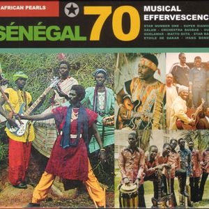 African Pearls | Sénégal 70 Musical Effervescence