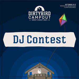 Dirtybird Campout West 2021 DJ Competition: – Lance Fairchild