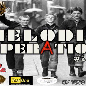 MELODIC OPERATION EPISODIO 23