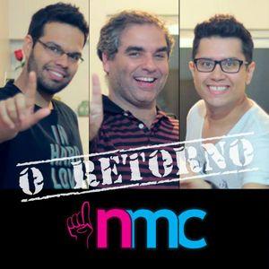 NMC #056 - O Retorno