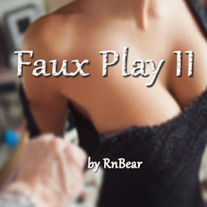 Faux Play 2 by RnBear