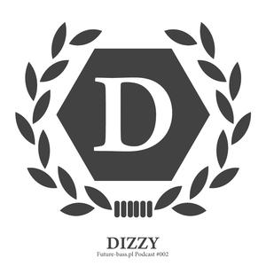 Dizzy - Future-bass.pl Podcast #002