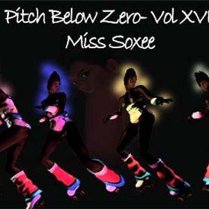 Pitch Below Zero- Vol XVI with Miss Soxee 22.04.12