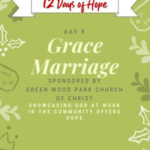 12 Days of Hope Podcast: Day 8 - Grace Marriage