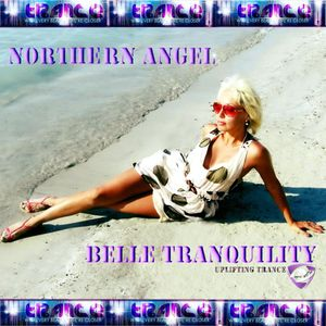 Northern Angel- Belle Tranquility 028 on AVIVMEDIA.FM  [01.02.19]