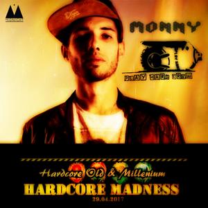 Monny # Hardcore Madness  @ Bolgia - 2° Stage (Osio Sopra BG 29-04-17) [lq]