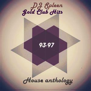 Gold Club Hits - House anthology (93-97 classics tunes)