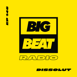 EP #146 - Dissolut (Dissolution Mix)
