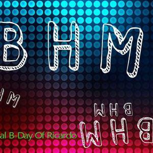 BHM Radio Special B-Day of Ricardo !