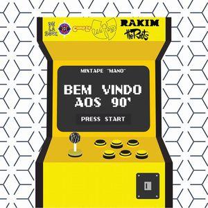 """MixTape _ Dj Abu """"BEM VINDO AOS 90"""" Mano"""