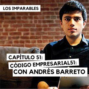 Capítulo 051: Código Empresarial con Andrés Barreto