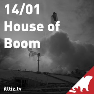 House Of Boom @ illtizTV 30.01.14