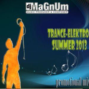 Dj MaGnUm - Trance-Elektro Summer 2013 (Promotional Mix)