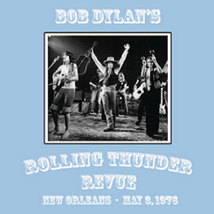 Bob Dylan Rolling Thunder Revue -1976-05-03 New Orleans