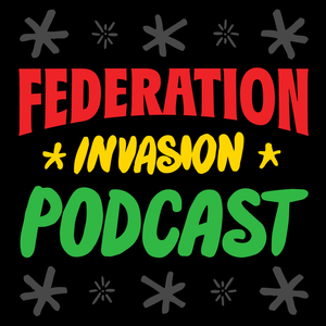 FEDERATION INVASION #321 (dancehall reggae mega-mix) 12.10.13
