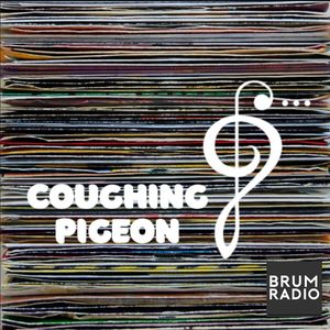 Coughing Pigeon #49 (08/11/2019)